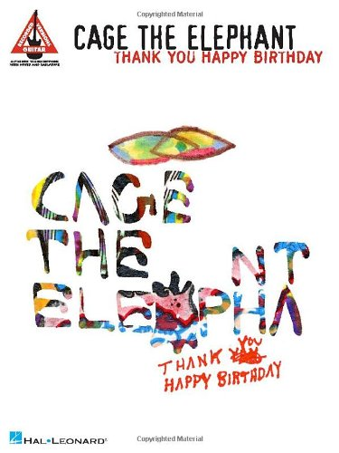 9781458401236: Cage The Elephant - Thank You Happy Birthday (Guitar Recorded Versions)