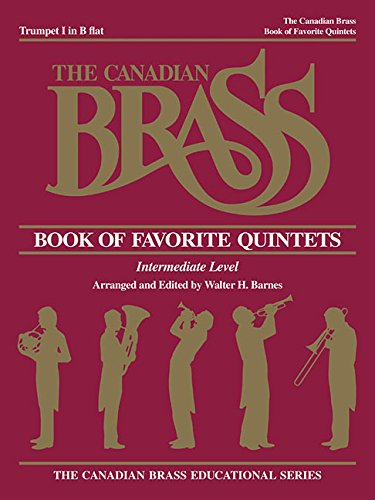 9781458401373: Canadian Brass Book Of Favorite Quintets Trumpet 1 In B Flat Intermediate Level