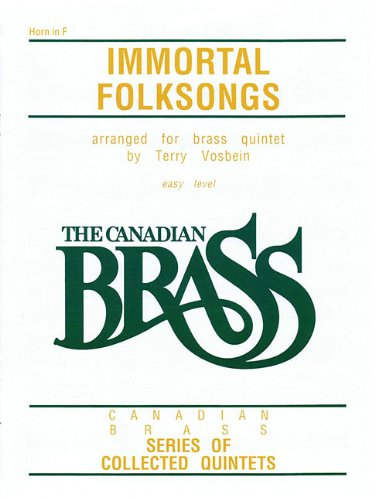 The Canadian Brass: Immortal Folksongs: French Horn