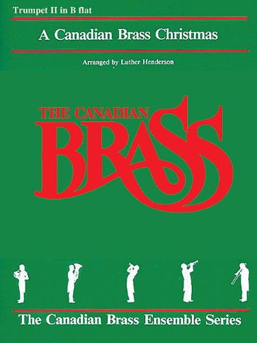 9781458401854: The Canadian Brass Christmas: 2nd Trumpet