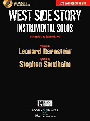West Side Story Instrumental Solos: Arranged for Alto Saxophone and Piano With a CD of Piano ...