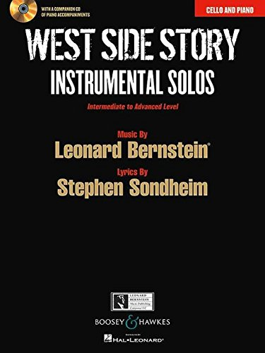 9781458402387: West Side Story Instrumental Solos: Arranged for Cello and Piano With a CD of Piano Accompaniments