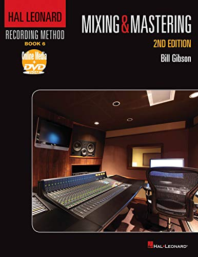 9781458402974: Hal Leonard Recording Method - Book 6: Mixing & Mastering: Music Pro Guides
