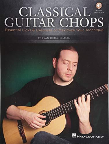 9781458404237: Classical Guitar Chops: Essential Licks & Exercises to Maximize Your Technique