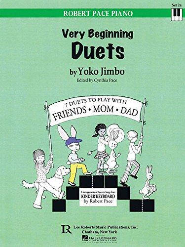Very Beginning Duets (Robert Pace Piano): Cynthia Pace (Editor),