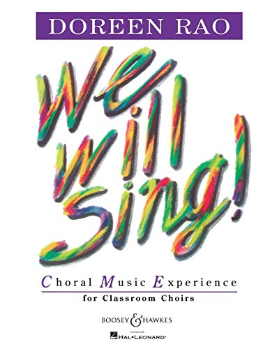 9781458405326: WE WILL SING] CHORAL MUSIC EXPERIENCE FOR CLSRM CHOIRS TEACHER BOOK (CME)