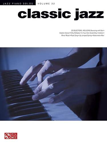 9781458405333: Classic Jazz: Jazz Piano Solos Series Volume 22