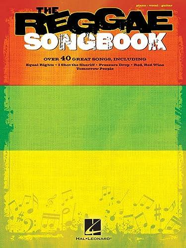 The Reggae Songbook: Hal Leonard Corp.