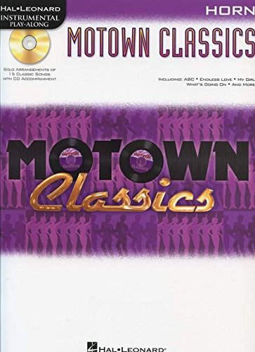 9781458405616: Motown Classics For Horn - Instrumental Play-Along Cd/Pkg (Hal Leonard Instrumental Play-Along)