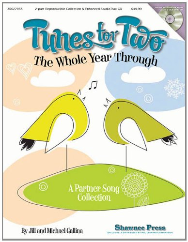 Tunes for Two the Whole Year Through: A Partner Song Collection