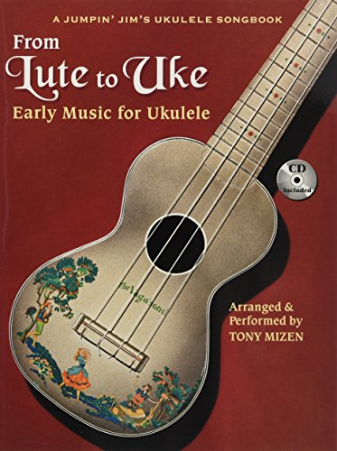 9781458406514: From Lute to Uke: Early Music for Ukulele (Book & CD)