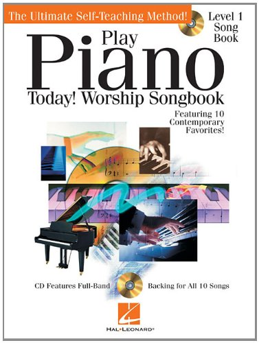 Play Piano Today! Worship Songbook (Cd/Pkg): Hal Leonard Corp.