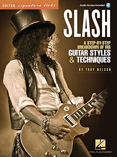 9781458407665: Slash - Signature Licks: A Step-By-Step Breakdown of His Guitar Styles & Techniques (Guitar Signature Licks)