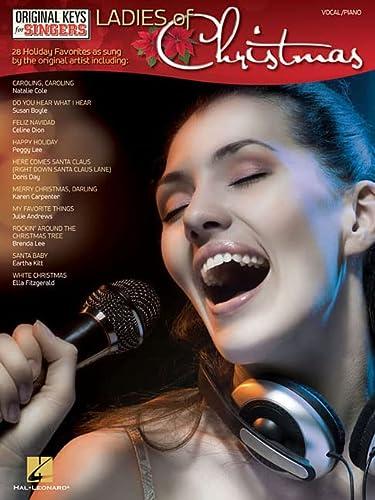 Ladies of Christmas - Original Keys For Singers: Hal Leonard Corp.