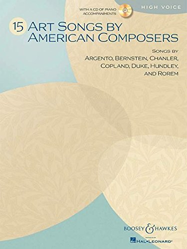 9781458410450: 15 Art Songs by American Composers: High Voice (Includes CD) - A collection of works by major American song composers - High voice and piano - (BHI 93430)