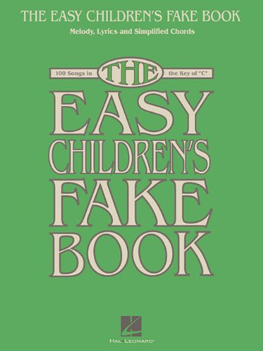 9781458411228: The Easy Children's Fake Book - Melody Lyrics & Simplified Chords In The Key Of C