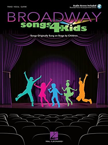 Broadway Songs for Kids: Songs Originally Sung