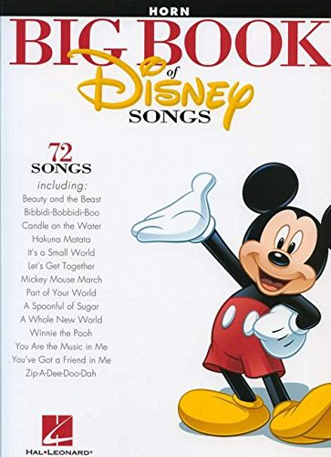 The Big Book of Disney Songs - Horn (Book Only): Hal Leonard