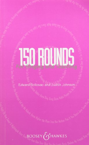 150 Rounds for Singing and Teaching Kodaly (English and German Edition): Edward Bolkavec