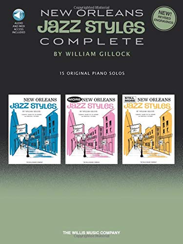 9781458411761: New Orleans Jazz Styles - Complete: All 15 Original Piano Solos Included