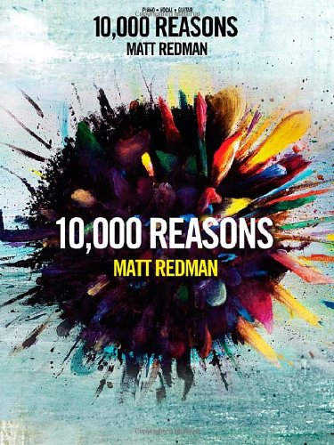 Matt Redman - 10 000 Reasons (Worship Together) (1458411869) by Matt Redman