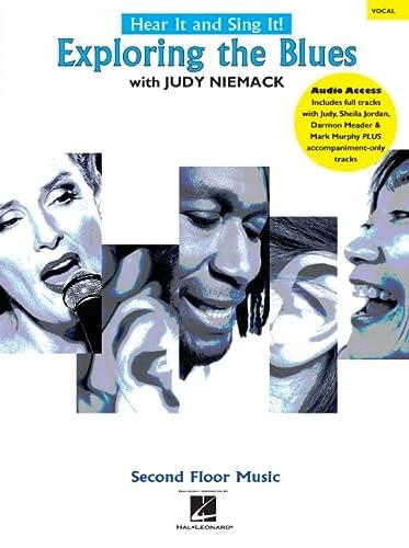 9781458412034: Niemack, J: Hear It And Sing It] - Exploring The Blues (Hear It & Sing It)