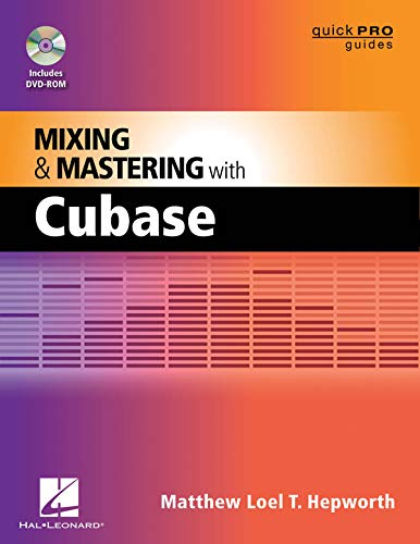 9781458413673: Mixing and Mastering with Cubase (Quick Pro Guides)