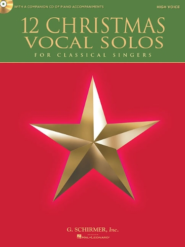 9781458413789: 12 Christmas Vocal Solos for Classical Singers - High Voice, Book/CD - With a CD of Piano Accompaniments