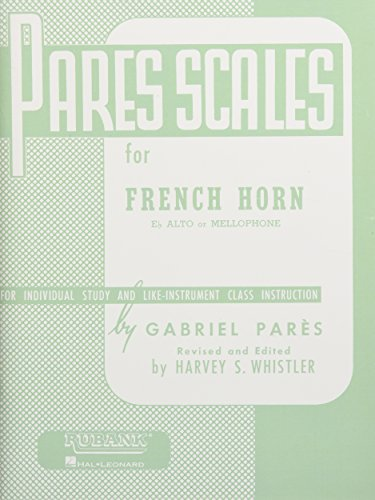 9781458415455: Pares Scales - French Horn in F or E-flat and Mellophone