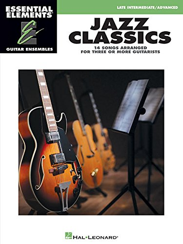 9781458415899: Jazz Classics: Essential Elements Guitar Ensembles - Late Intermediate Level