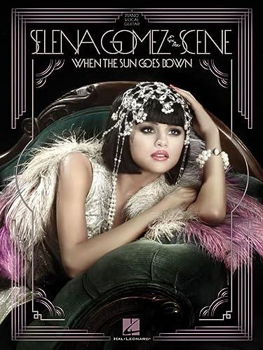 9781458416179: Selena Gomez and the Scene - When the Sun Goes Down