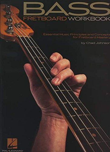 9781458416193: Bass Fretboard Workbook - Essential Music Principles and Concepts for Fretboard Mastery (Bass Instruction)