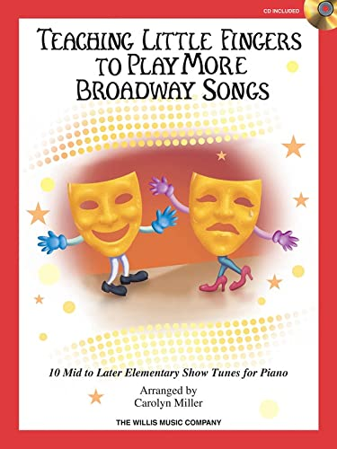 9781458417688: Teaching Little Fingers To Play More Broadway Songs (Book/CD)