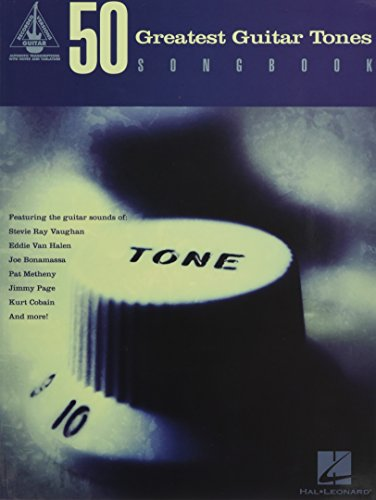 9781458418210: 50 Greatest Guitar Tones Songbook (Guitar Recorded Versions)