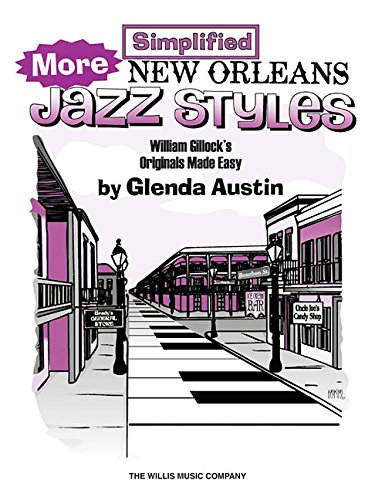 9781458418463: More Simplified New Orleans Jazz Styles: Later Elementary Level