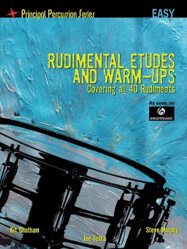 9781458418593: Rudimental Etudes and Warm-Ups Covering All 40 Rudiments: Principal Percussion Series Easy Level