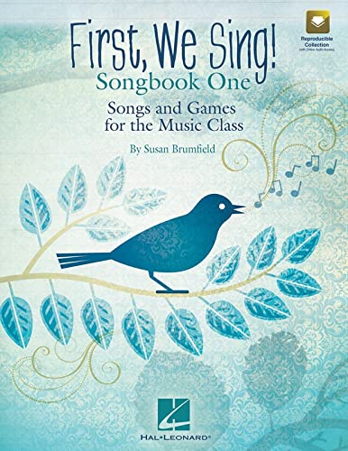9781458418661: First, We Sing! Songbook One: Songs and Games for the Music Class (Set 1)