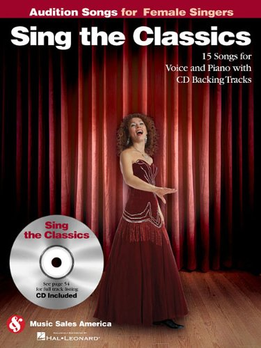 Sing the Classics - Audition Songs for Female Singers (Bk/Cd)