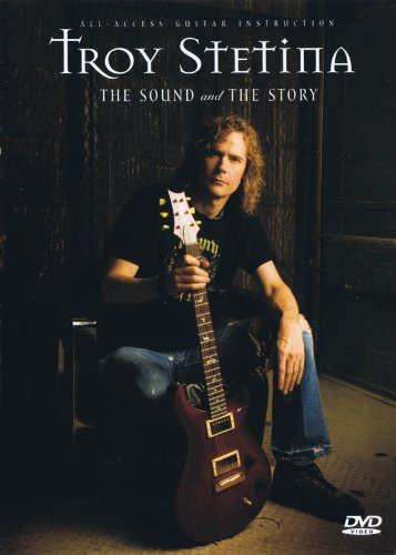 TROY STETINA: THE SOUND AND THE STORY - GUITAR INSTRUCTION / DOCUMENTARRY DVD (PAL ED.) Format...