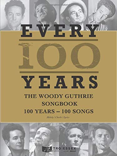 9781458420749: Every 100 Years: The Woody Guthrie Songbook