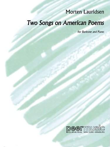 9781458421531: 2 Songs on American Poems: Baritone and Piano