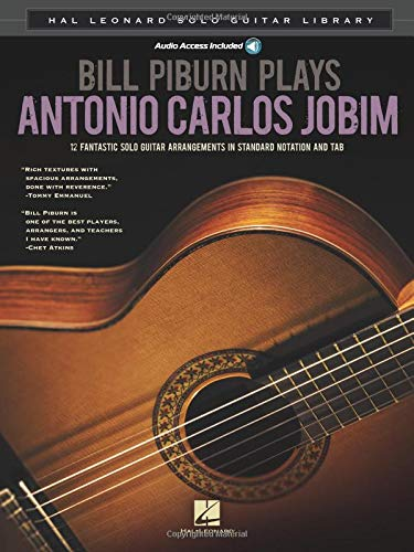 9781458422279: Bill Piburn Plays Antonio Carlos Jobim: Hal Leonard Solo Guitar Library