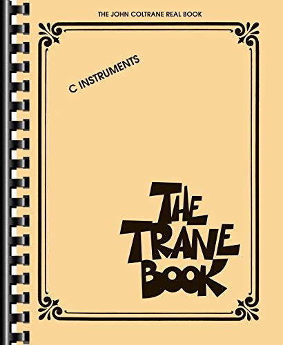 The Trane Book: The John Coltrane Real Book: John Coltrane
