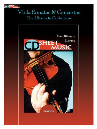 9781458422699: Viola Sonatas And Concertos: The Ultimate Collection CD Sheet Music CD-ROM