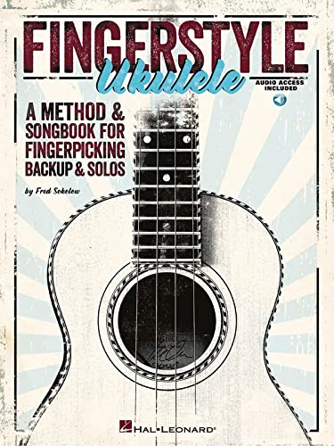 Fingerstyle Ukulele - A Method & Songbook For Fingerpicking Backup & Solos (Book/CD) (1458423115) by Sokolow, Fred