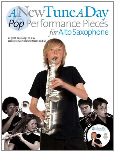 9781458423184: A New Tune a Day - Pop Performances for Alto Saxophone