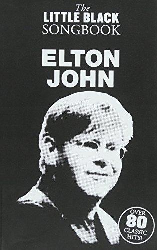 9781458423368: Elton John - The Little Black Songbook: Chords/Lyrics