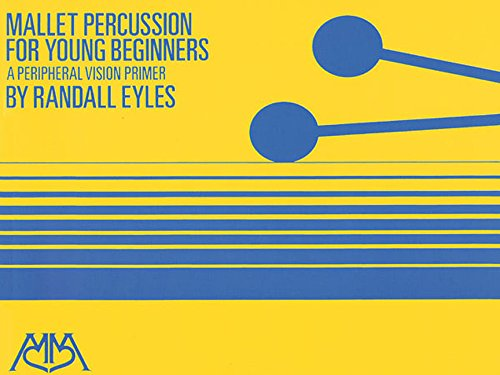 Mallet Percussion For Young Beginners: Randy Eyles