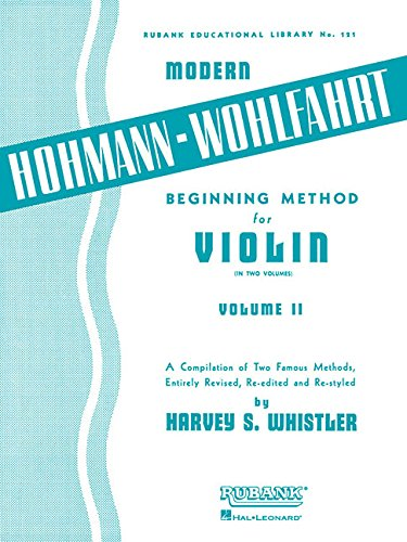 9781458424150: Modern Hohmann-Wohlfahrt Beginning Method for Violin: Volume 2