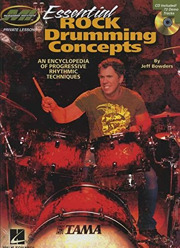 9781458425348: Essential Rock Drumming Concepts - An Encyclopedia of Progressive Rhythmic Techniques: Musicians Institute Master Class (Book/CD)
